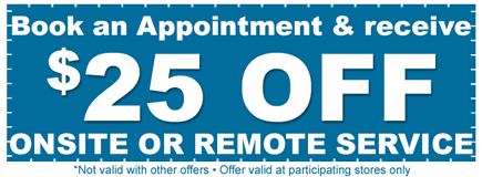$25 Off Onsite Remote